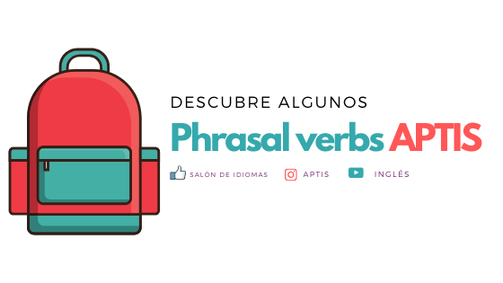phrasal verbs aptis